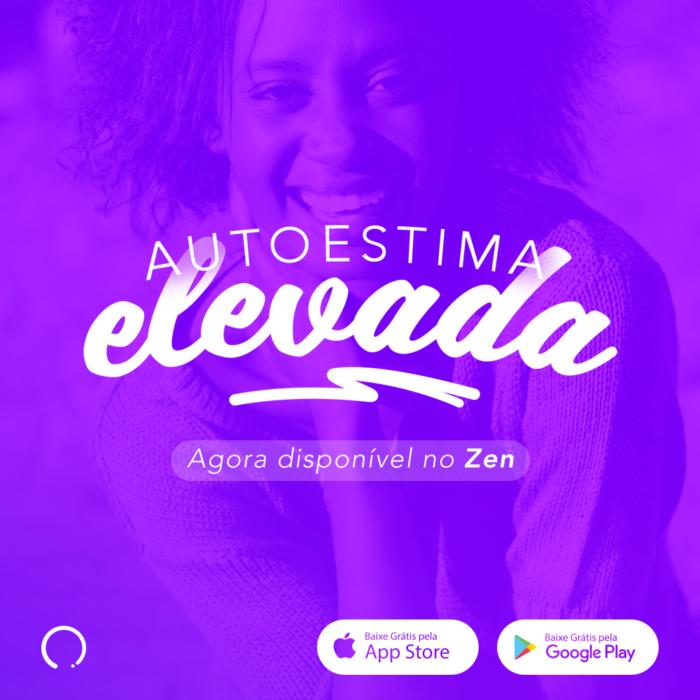 Autoestima Elevada | Zen App